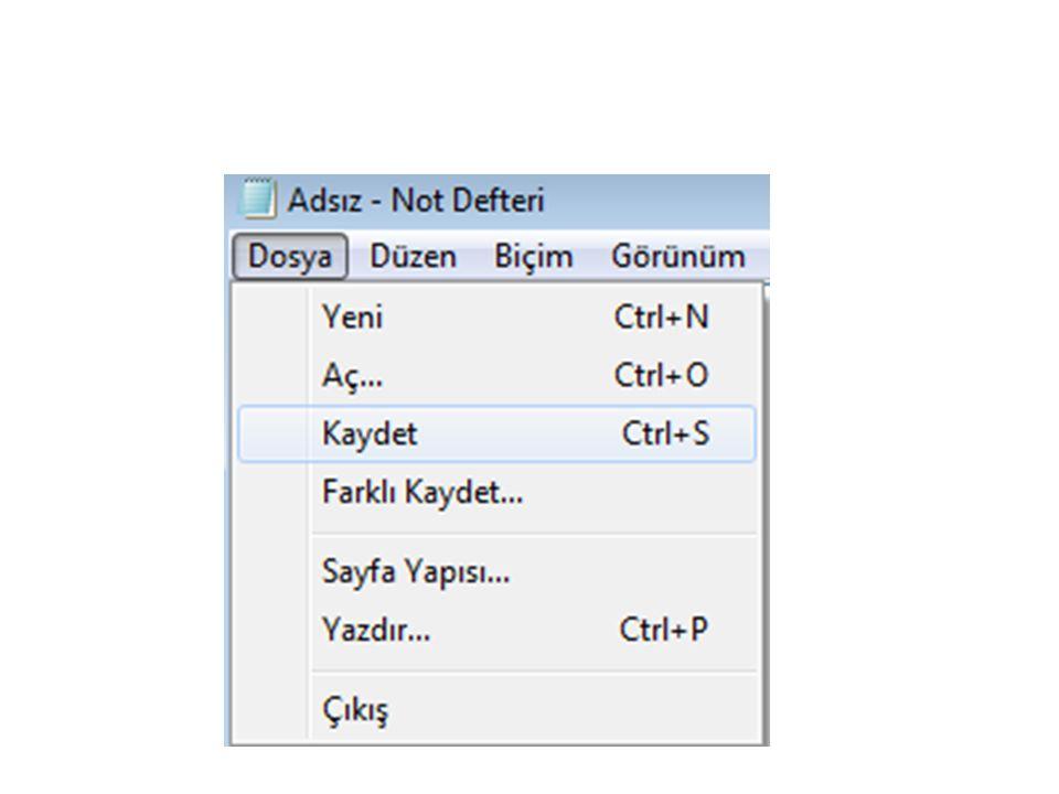 Dosya-Kaydet komutuna tıklandıktan sonra karşınıza gelen Farklı Kaydet penceresinden sırasıyla Dosya Adı ve Dosya türü belirlenir.