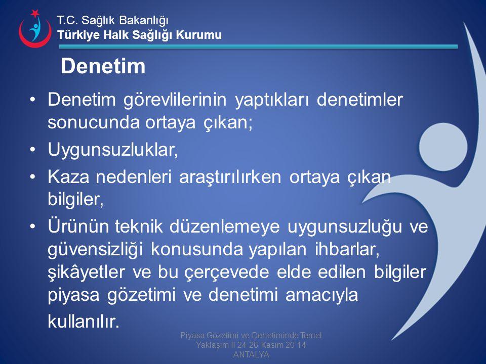 T.C. Sağlık Bakanlığı Türkiye Halk Sağlığı Kurumu Denetim Denetim görevlilerinin yaptıkları denetimler sonucunda ortaya çıkan; Uygunsuzluklar, Kaza ne