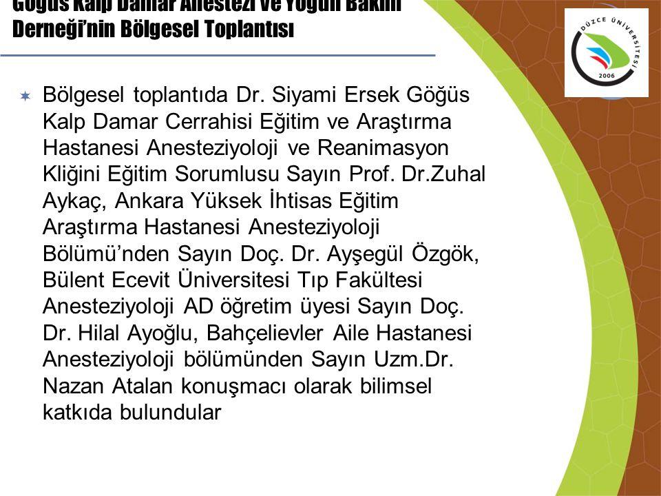  Bölgesel toplantıda Dr. Siyami Ersek Göğüs Kalp Damar Cerrahisi Eğitim ve Araştırma Hastanesi Anesteziyoloji ve Reanimasyon Kliğini Eğitim Sorumlusu