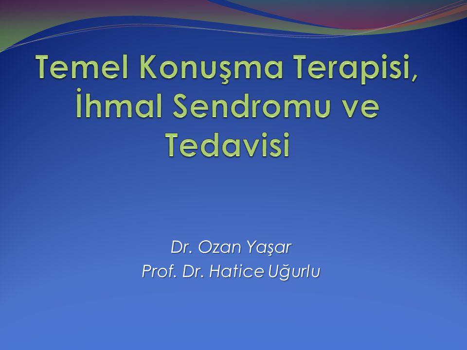 Dr. Ozan Yaşar Prof. Dr. Hatice Uğurlu