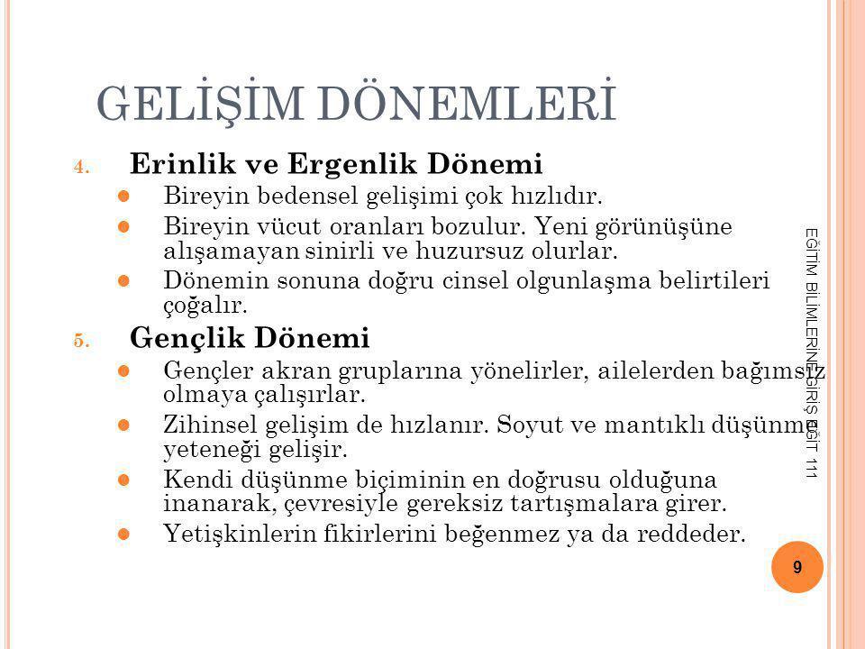 GELİŞİM DÖNEMLERİ 6.