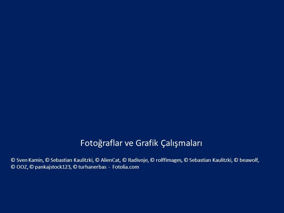Fotoğraflar ve Grafik Çalışmaları © Sven Kamin, © Sebastian Kaulitzki, © AlienCat, © Radivoje, © rolffimages, © Sebastian Kaulitzki, © beawolf, © OOZ,