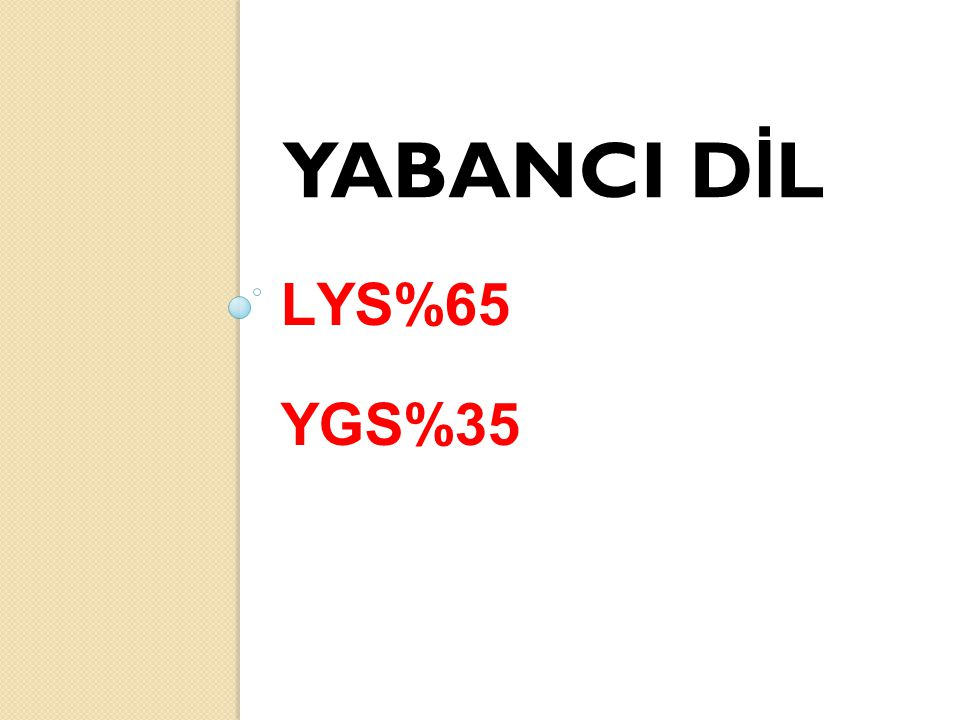 LYS%65 YGS%35 YABANCI D İ L