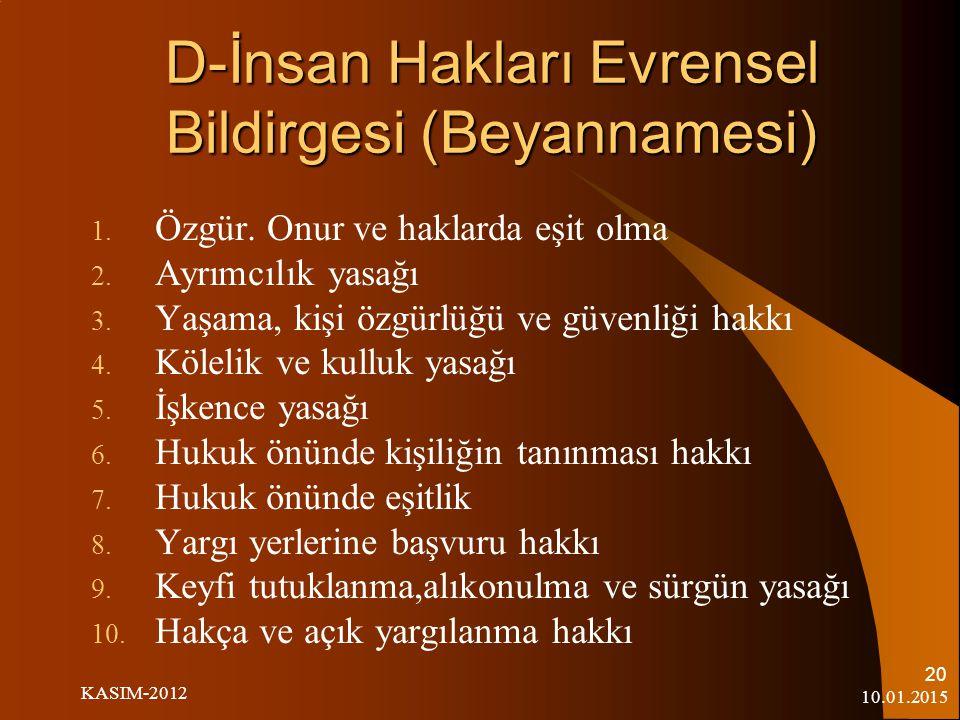 """10.01.2015 KASIM-2012 19 Eğitimde İnsan Hakları ? 1739 Sayılı Millî Eğitim Temel Kanununa göre millî eğitimin amaçları şöyle belirtilmiştir: """"Atatürk"""