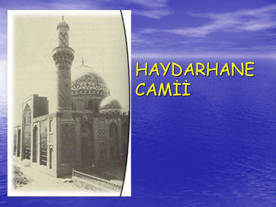 HAYDARHANE CAMİİ