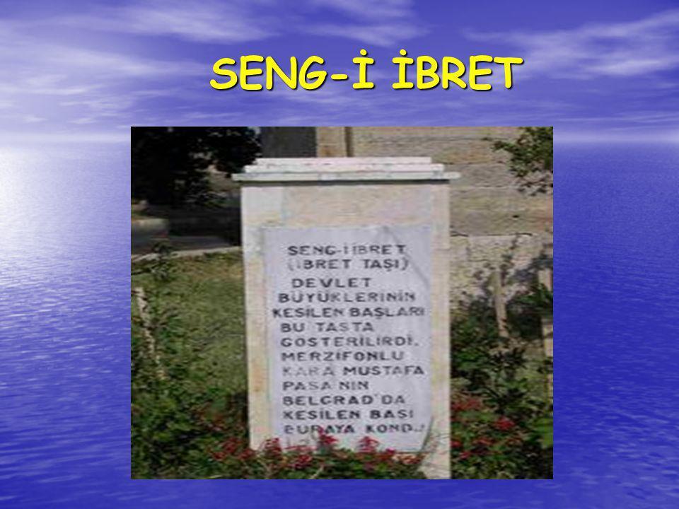 SENG-İ İBRET SENG-İ İBRET