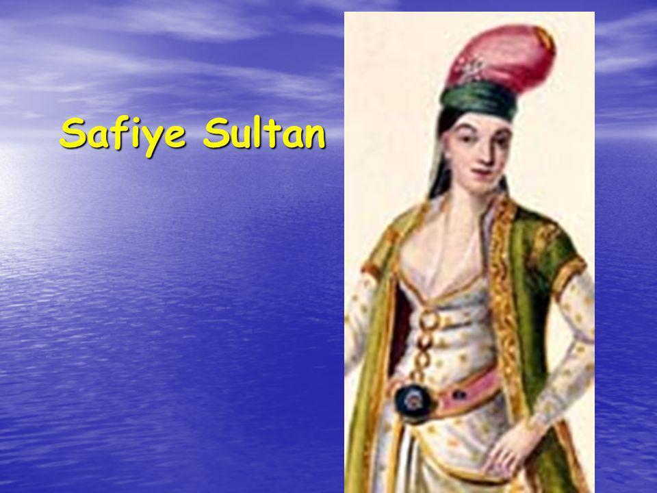 Safiye Sultan Safiye Sultan