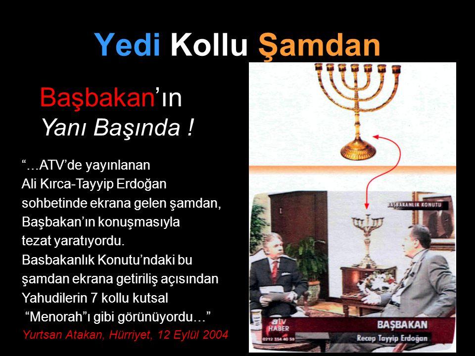 """Yedi Kollu Şamdan Başbakan'ın Yanı Başında ! """"…ATV'de yayınlanan Ali Kırca-Tayyip Erdoğan sohbetinde ekrana gelen şamdan, Başbakan'ın konuşmasıyla tez"""