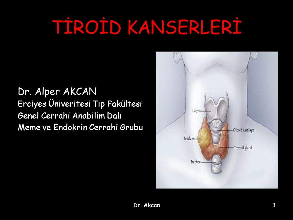 Dr.Akcan2 Arterleri A. Tiroidea süp. ( A. Karotis Eksterna) A.