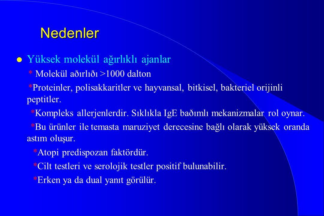 Nedenler l Yüksek molekül ağırlıklı ajanlar * Molekül aðırlıðı >1000 dalton *Proteinler, polisakkaritler ve hayvansal, bitkisel, bakteriel orijinli pe