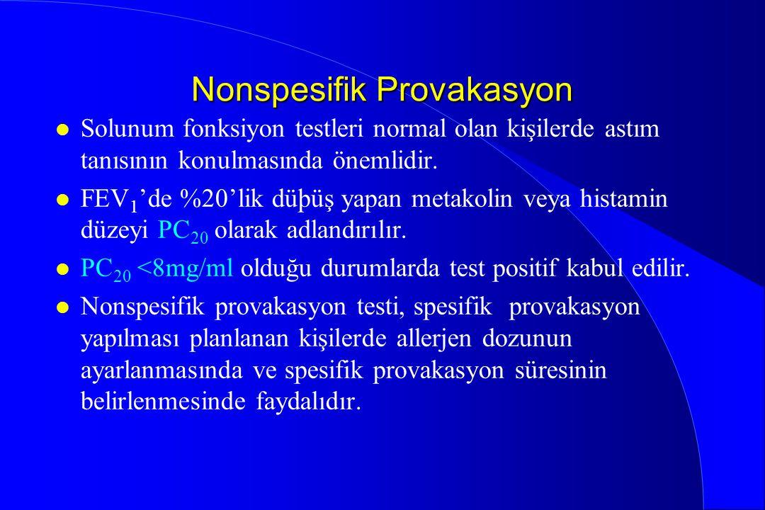 Nonspesifik Provakasyon l Solunum fonksiyon testleri normal olan kişilerde astım tanısının konulmasında önemlidir. l FEV 1 'de %20'lik düþüş yapan met
