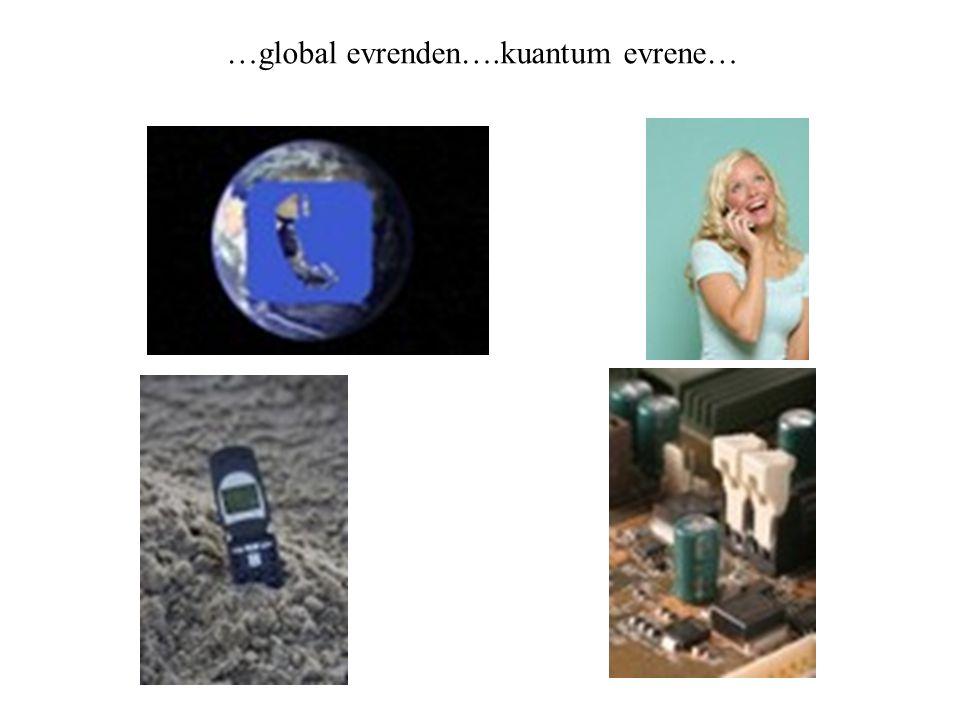 …global evrenden….kuantum evrene…