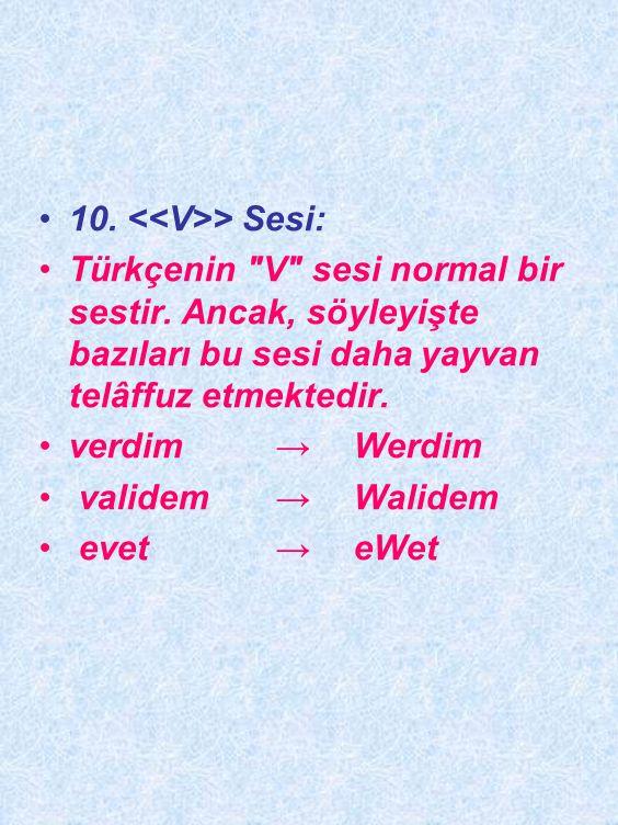 9. > Sesi : Dilimizde iki ayrı