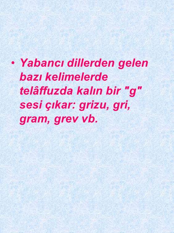 Dilimizdeki bazı yabancı kelimelerde ince
