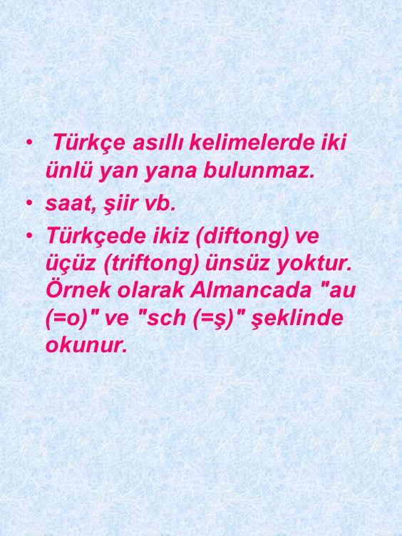 """Türkçe asıllı kelimelerde kelime köklerinde aynı cinsten iki ünsüz yan yana bulunmaz. sıhhat, dükkân, ümmet, millet vb. İstisnalar: """"anne, elli, ninni"""