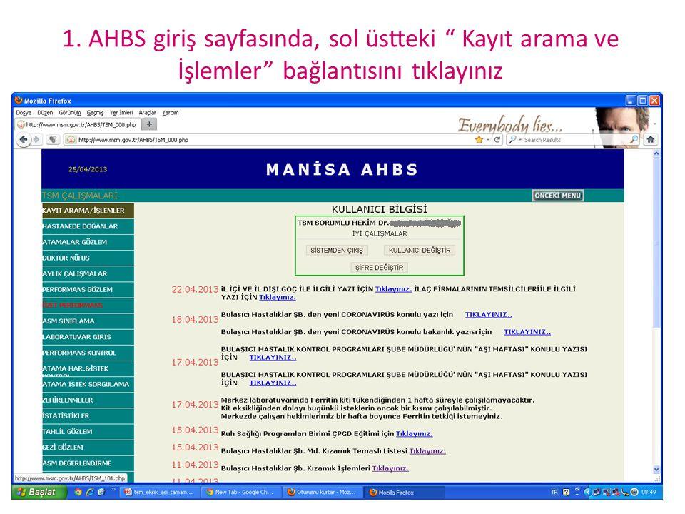 """1. AHBS giriş sayfasında, sol üstteki """" Kayıt arama ve İşlemler"""" bağlantısını tıklayınız"""