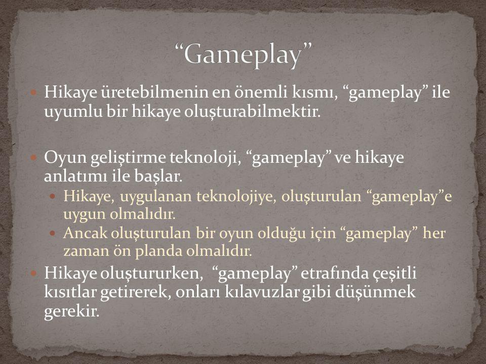 """Hikaye üretebilmenin en önemli kısmı, """"gameplay"""" ile uyumlu bir hikaye oluşturabilmektir. Oyun geliştirme teknoloji, """"gameplay"""" ve hikaye anlatımı ile"""