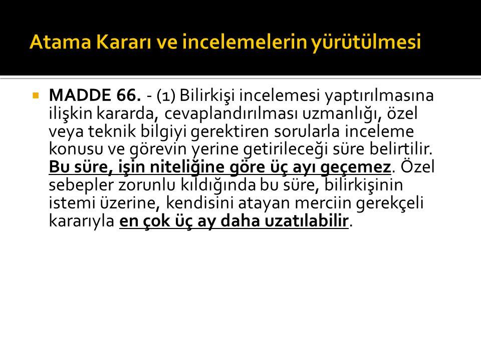  MADDE 66.