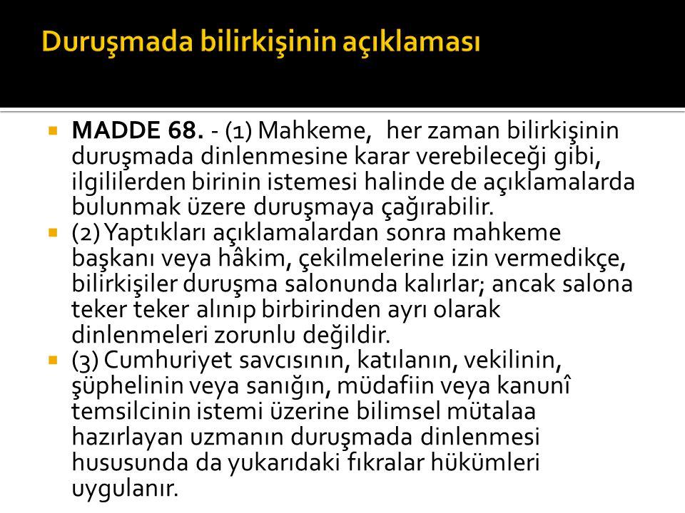  MADDE 68.