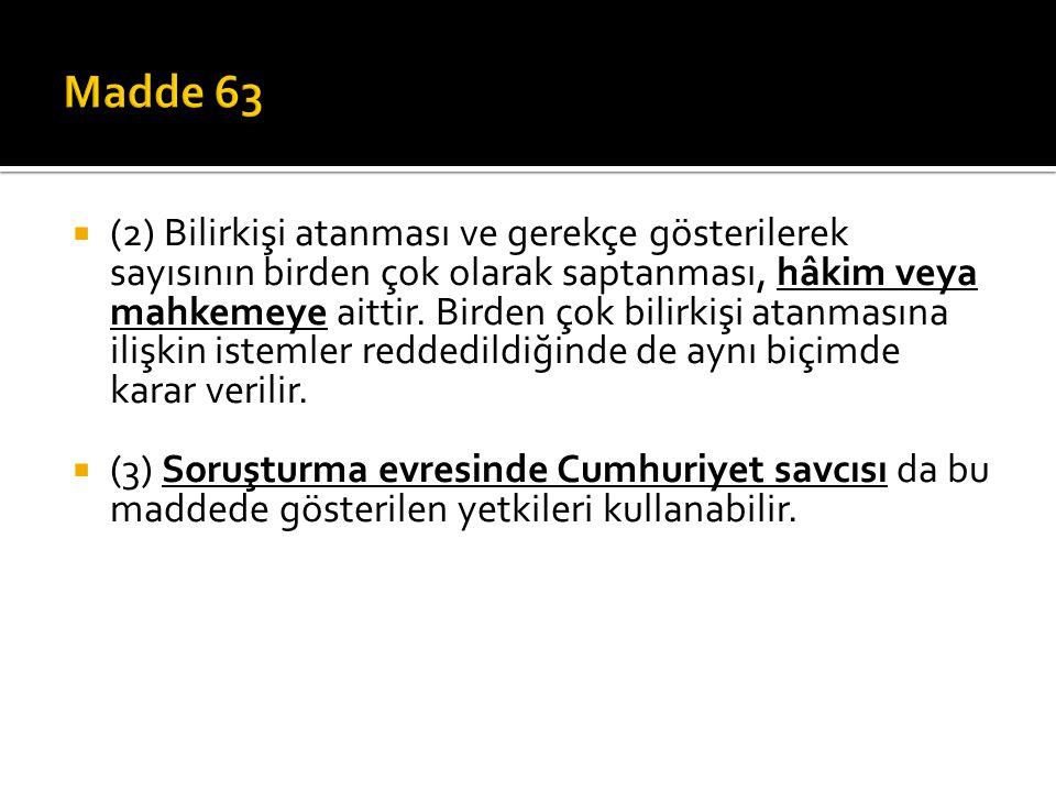  MADDE 64.