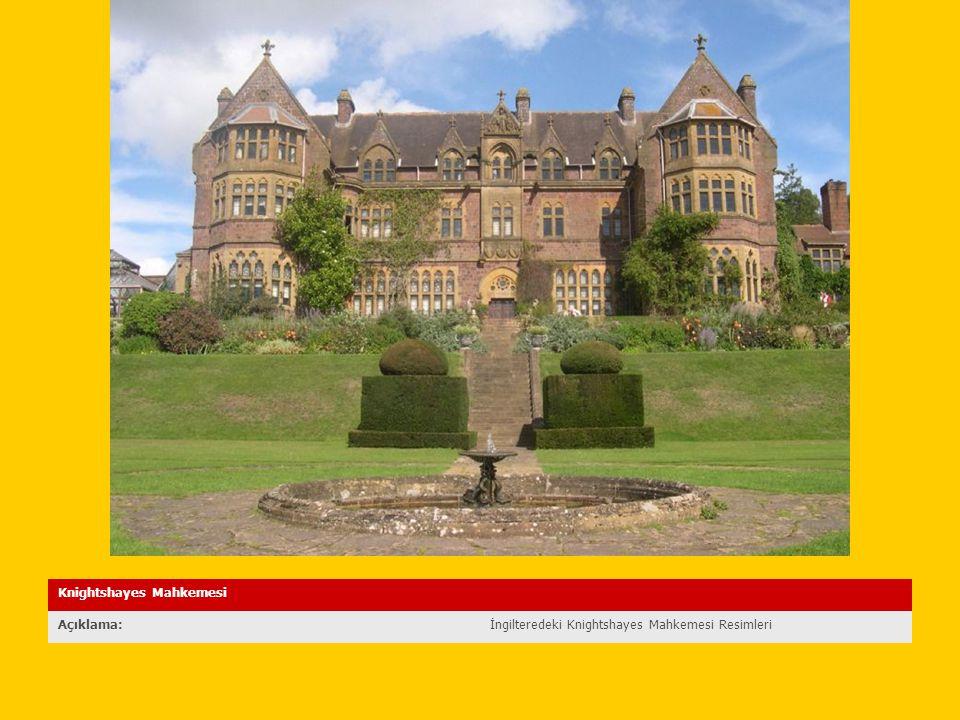 Knightshayes Mahkemesi Açıklama:İngilteredeki Knightshayes Mahkemesi Resimleri