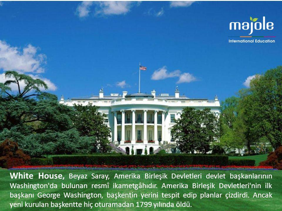 White House, Beyaz Saray, Amerika Birleşik Devletleri devlet başkanlarının Washington'da bulunan resmî ikametgâhıdır. Amerika Birleşik Devletleri'nin