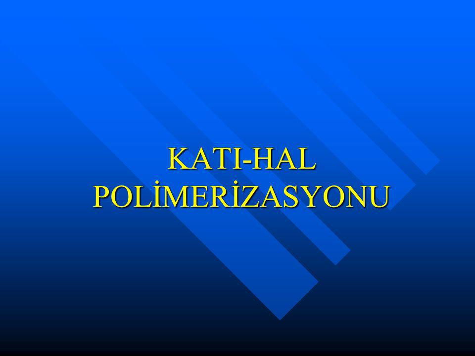 KATI-HAL POLİMERİZASYONU