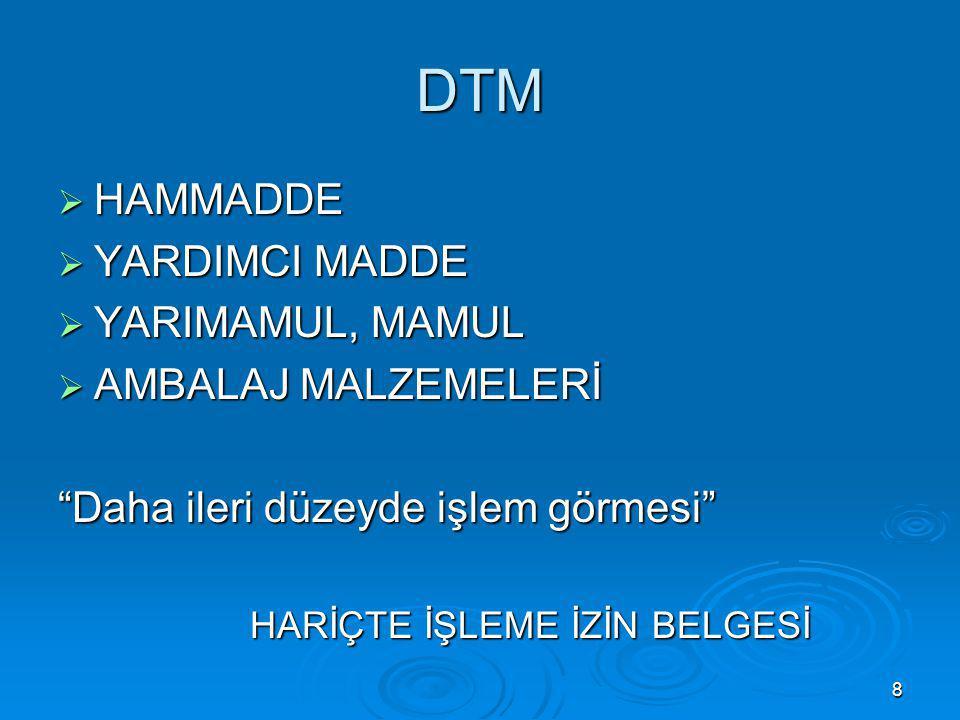 İTHALATIN GERÇEKLEŞTİRİLMESİ İthali taahhüt edilen işlem görmüş ürün, ithalat rejimi ve gümrük mevzuatına uygun şekilde Türkiye Gümrük Bölgesine (serbest bölgeler hariç) girer.