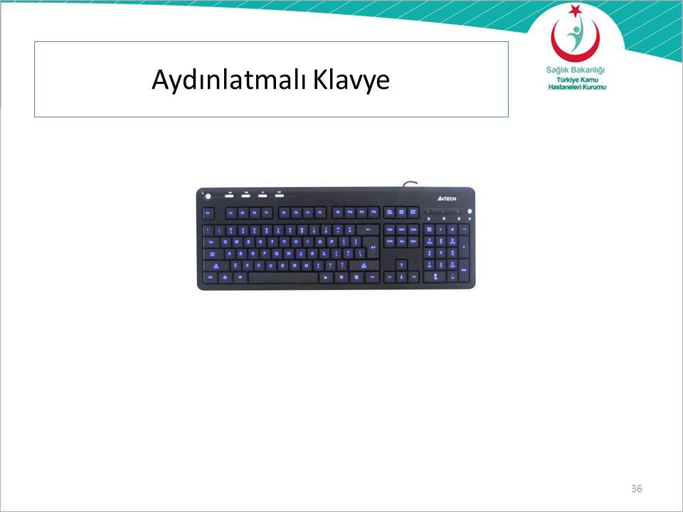 Klavye Klavye, operatörün el ve kollarının yorulmaması ve rahatça çalışabilmesi için ekrandan ayrı ve hareketli olmalıdır.