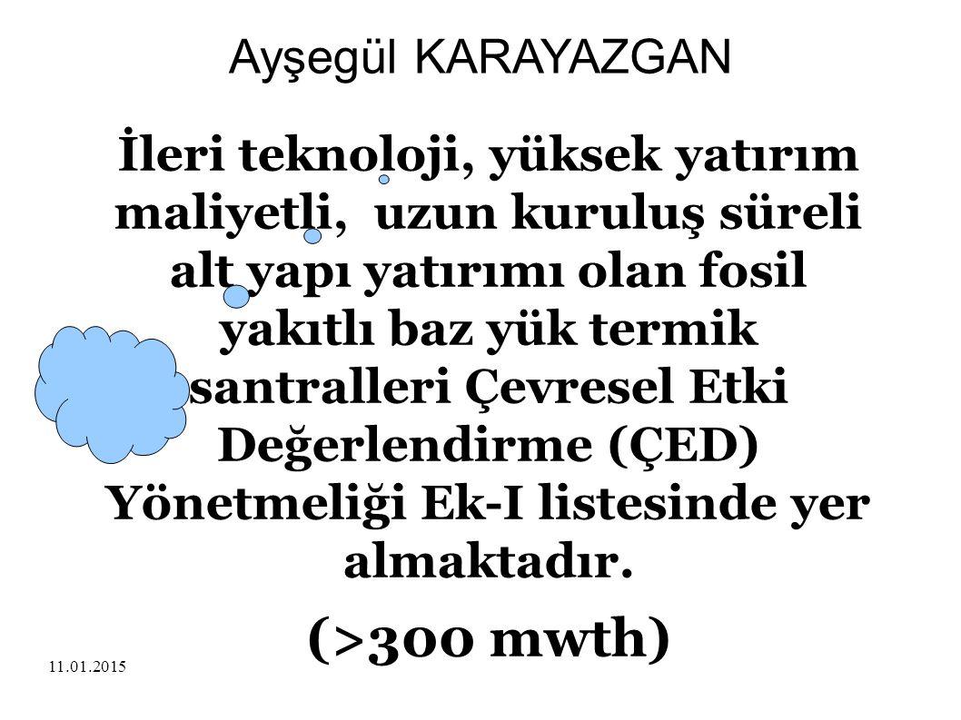11.01.2015 AERMOD Ayşegül KARAYAZGAN Termik santralların baca gazı emisyonlarının ortam hava kalitesine yapacağı etki, hava kirliliği dağılım modellemesi, pasif ve aktif ölçüm metodlarıyla tahmin edilmektedir