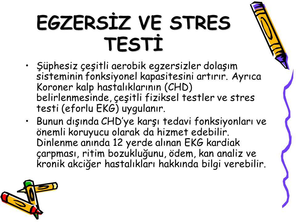 EGZERSİZ VE STRES TESTİ Prof. Dr. Erdal ZORBA