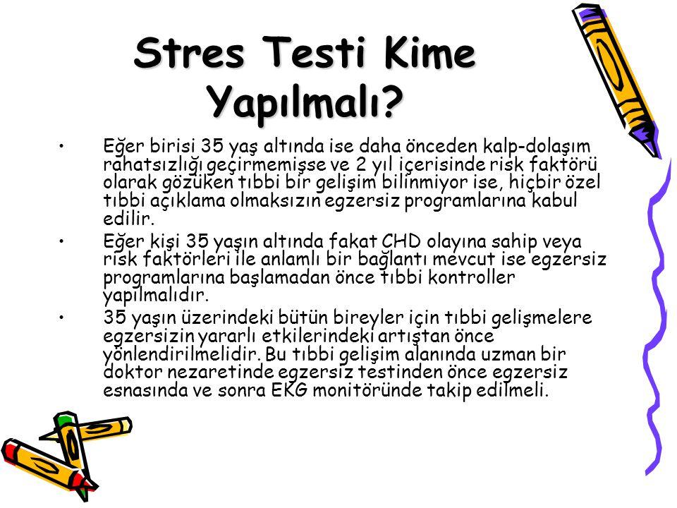 Niçin Stres Testi Yapılır.