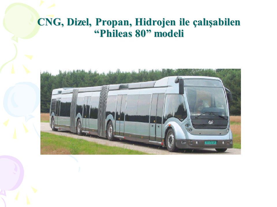 CNG, Dizel, Propan, Hidrojen ile çalışabilen Phileas 80 modeli