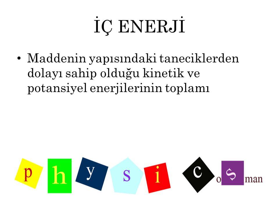 ISI Q Enerji Birimi = kalori (cal) veya Joule (J) 1 cal = 4,18 J Kalorimetre kabı Q=m.c.ΔT