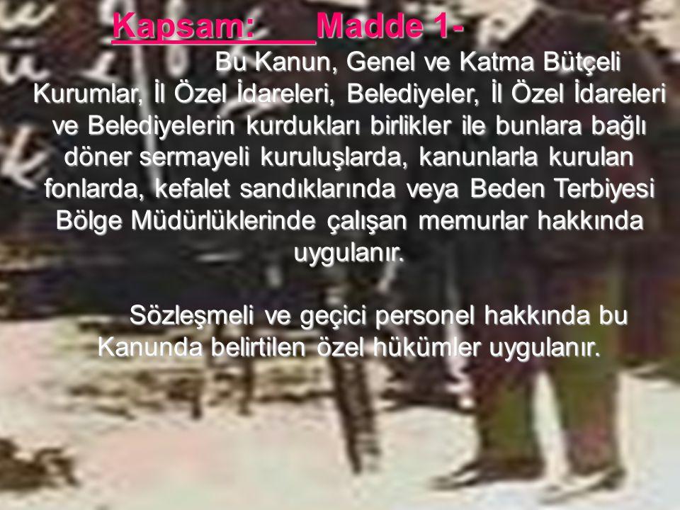 Türk silahlı kuvvetlerinde çalışan memurlara uygulanmıyacak maddeler: Madde 232 – Türk Silahlı Kuvvetleri İç Hizmet Kanunu ve Yönetmeliğinin, Askeri Mahkemeler Kuruluş ve Yargılama Usulü Kanununun ve bunlar hakkında halen yürürlükte bulunan diğer mevzuatın uygulanmasını sağlama bakımından Türk Silahlı Kuvvetlerinde çalışan sivil memurlar, sözleşmeli ve geçici personel ile işçiler hakkında bu kanunun; Çalışma saatleri hakkındaki 99 uncu, Günlük çalışma saatlerinin tespiti hakkındaki 100 üncü, Günün 24 saatinde devamlılık gösteren hizmette çalışma saat ve usulünün tespiti hakkındaki 101 inci, fazla çalışma ücreti hakkındaki 178 inci, Görevden uzaklaştırmaya yetkilileri sayan 138 inci, maddeleri hükümleri uygulanmaz.