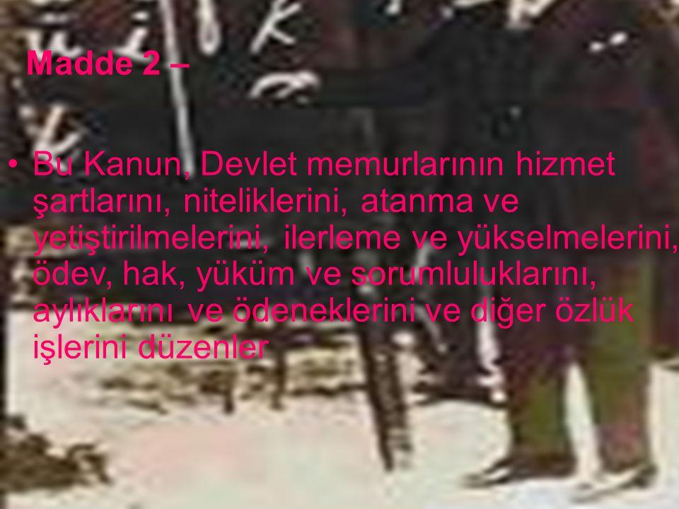 DEVLET MEMURLARI KANUNU KISIM - VI Sosyal Haklar ve Yardımlar 11.01.2015346
