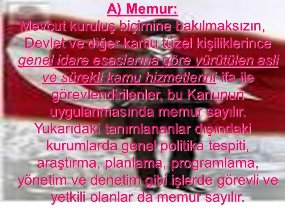 Eğitim iş Bursa Şubesi A) Genel Şartlar: 1.Türk Vatandaşı olmak, 2.
