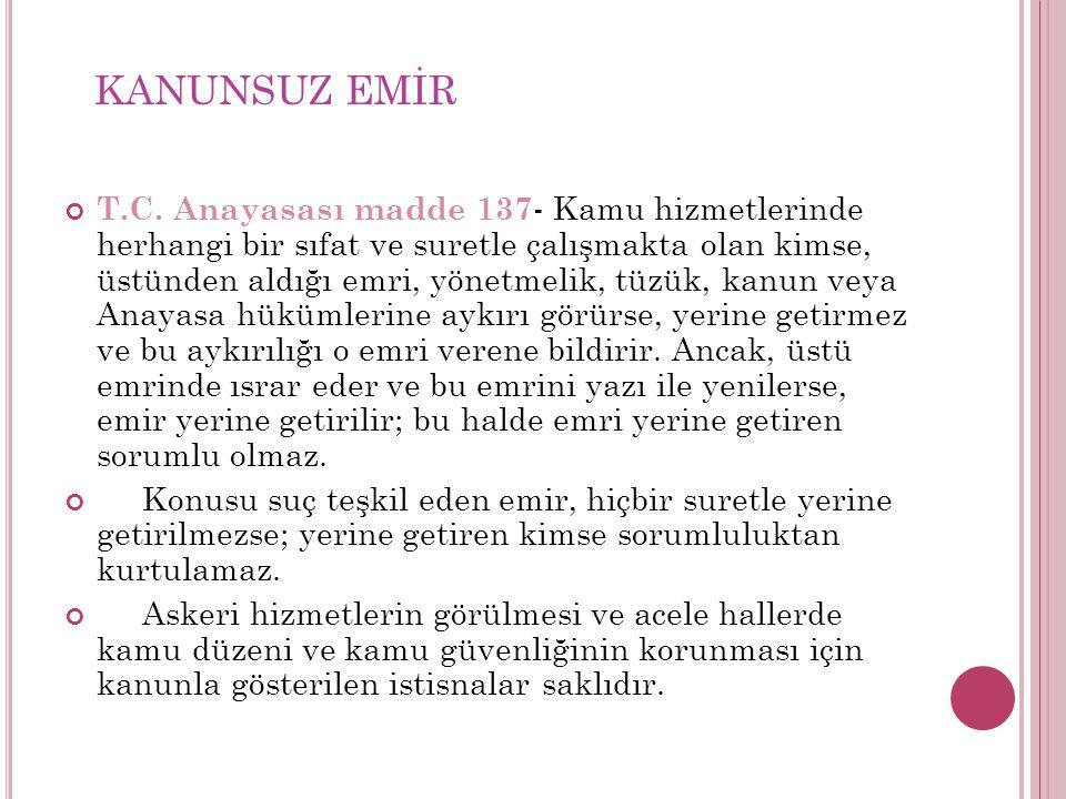 KANUNSUZ EMİR T.C.