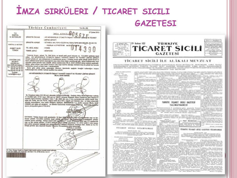 İ MZA SIRKÜLERI / TICARET SICILI GAZETESI