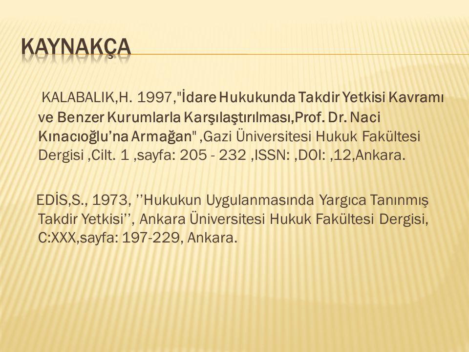 KALABALIK,H. 1997,