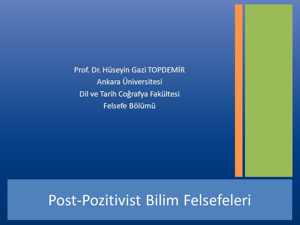 Post-Pozitivist Bilim Felsefeleri Prof.Dr.