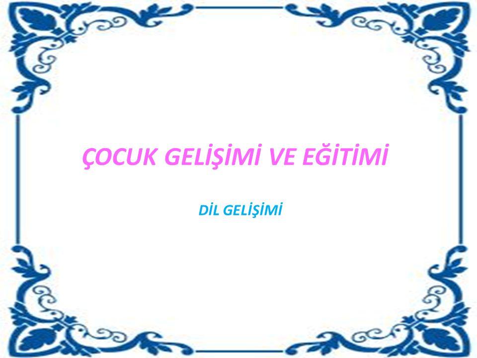 DİLİN KAZANILMASI KONUŞMA ÖNCESİ DÖNEMKONUŞMA DÖNEMİ 1.
