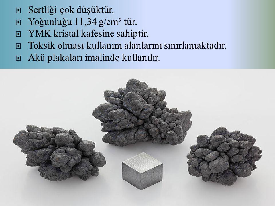 Sertliği çok düşüktür.  Yoğunluğu 11,34 g/cm³ tür.  YMK kristal kafesine sahiptir.  Toksik olması kullanım alanlarını sınırlamaktadır.  Akü plak