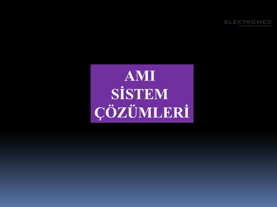 AMI SİSTEM ÇÖZÜMLERİ