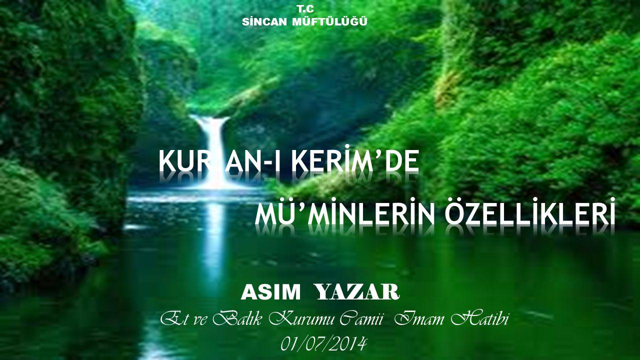 T.C SİNCAN MÜFTÜLÜĞÜ ASIM YAZAR Et ve Balık Kurumu Camii Imam Hatibi 01/07/2014