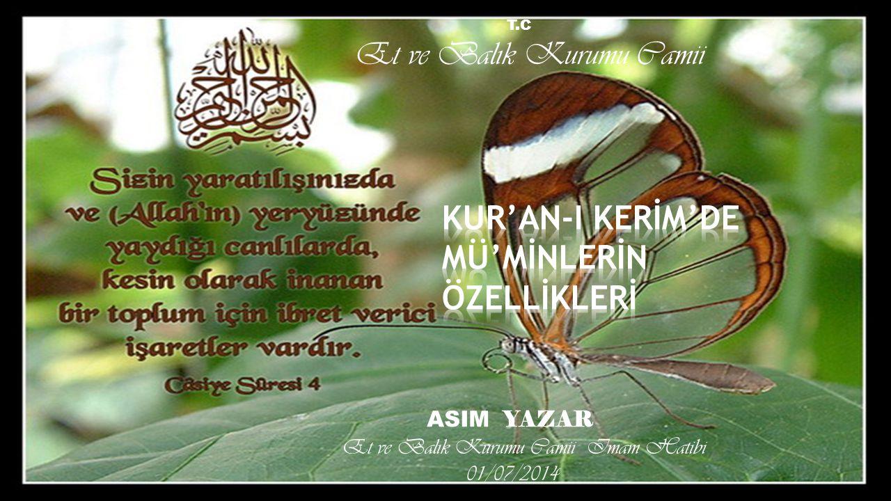 T.C Et ve Balık Kurumu Camii ASIM YAZAR Et ve Balık Kurumu Camii Imam Hatibi 01/07/2014