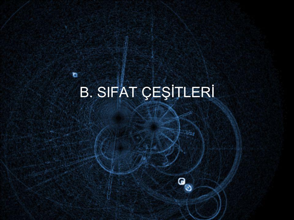 B. SIFAT ÇEŞİTLERİ