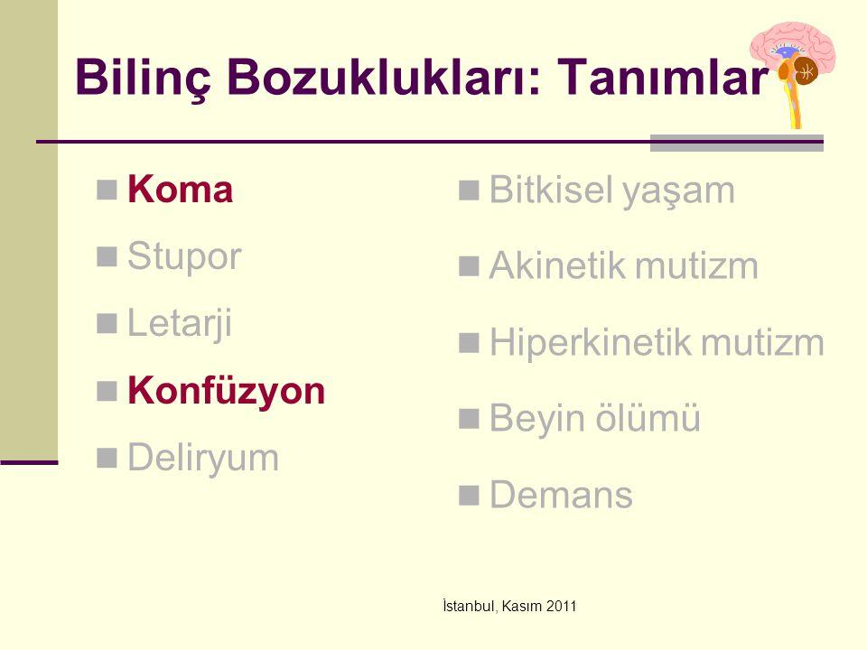 İstanbul, Kasım 2011 Göz hareketleri Üst beyin sapı; Vertikal konjüge bakış parezileri Konverjans retraksiyon nistagmus 3.KS nükleer, fasiküler tutuluşu İNO, disosiye vertikal nistagmus Superior oblique myokimi