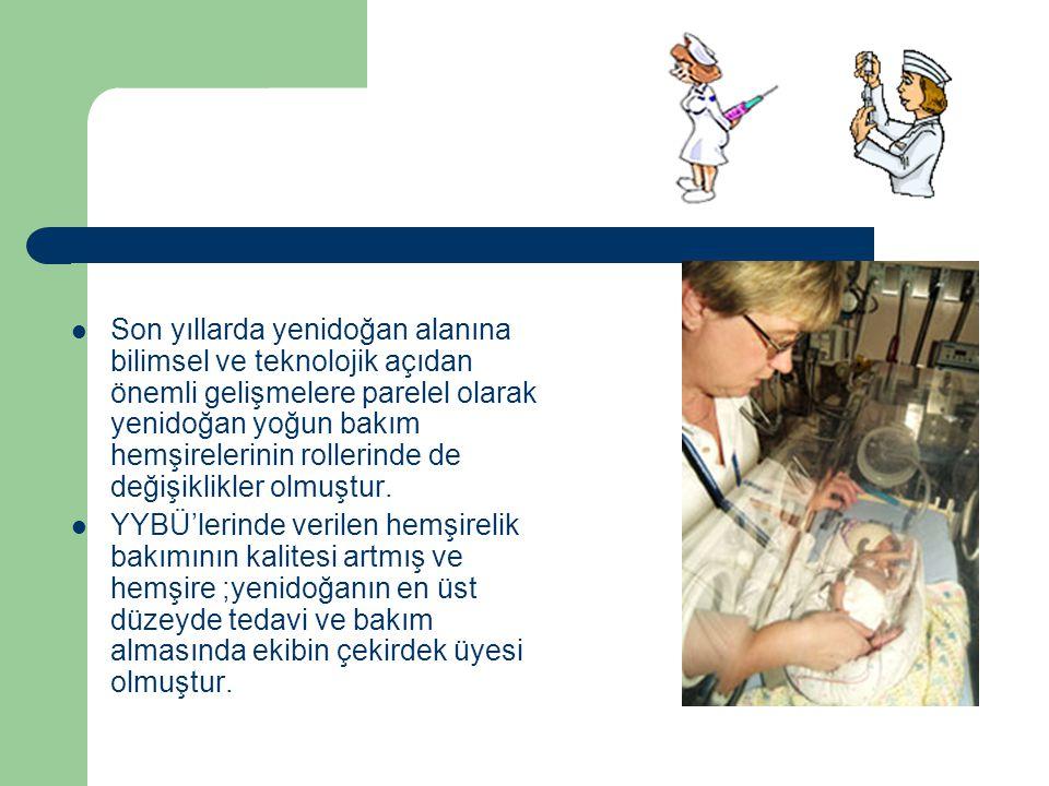 Hemşirelik bakımının kalitesi;hemşirelerin bilgileri, eğitimleri, deneyimlerinin yanı sıra ünitelerin olanakları ile de yakından ilgilidir.