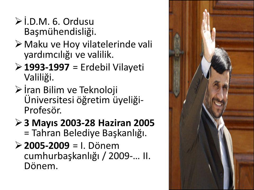  İ.D.M. 6. Ordusu Başmühendisliği.  Maku ve Hoy vilatelerinde vali yardımcılığı ve valilik.  1993-1997 = Erdebil Vilayeti Valiliği.  İran Bilim ve